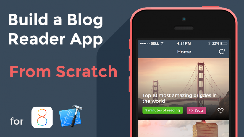 Build A Complete Blog Reader App for iOS 8 from Scratch