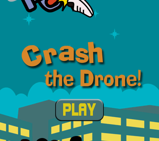 Crash the drone