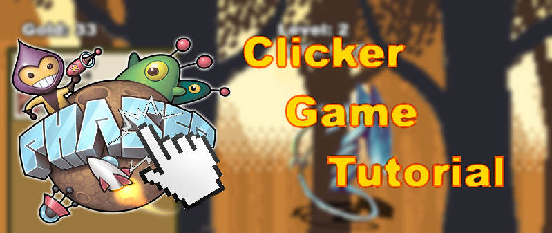Phaser Idle Clicker Tutorial banner
