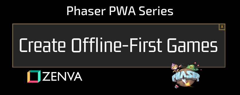 Phaser Progressive Web Apps Tutorial – How to Create Offline-First Games