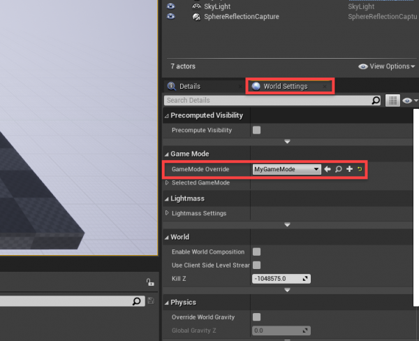 Unreal Engine World Settings with MyGameMode added